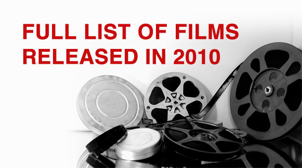 Full List Of Films Released In 2010