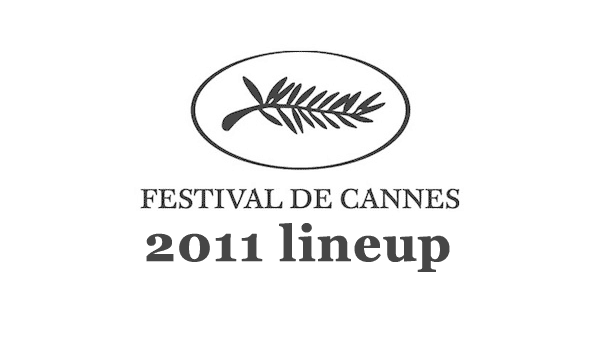2011 Cannes Lineup