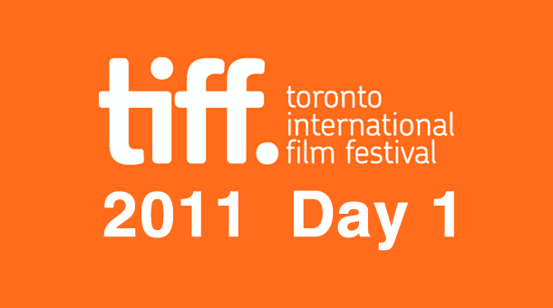 TIFF 2011: Day 1
