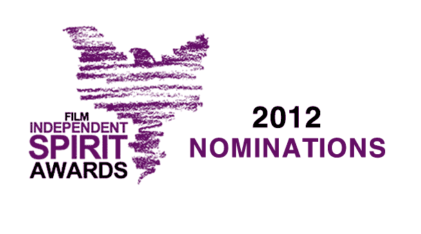 2012 Independent Spirit Nominations