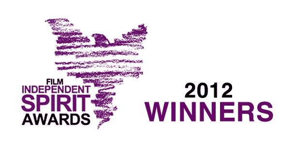 2012 Independent Spirit Award Winners Awards