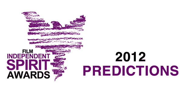 2012 Independent Spirit Award Predictions
