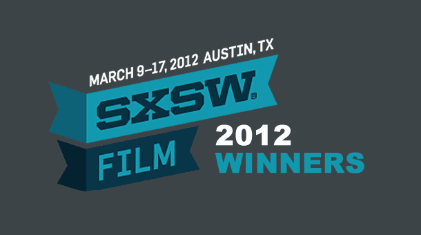 2012 SXSW Film Festival Award Winners