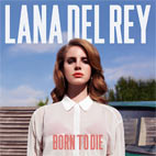 Lana Del Rey – Born to Die (Deluxe) album cover