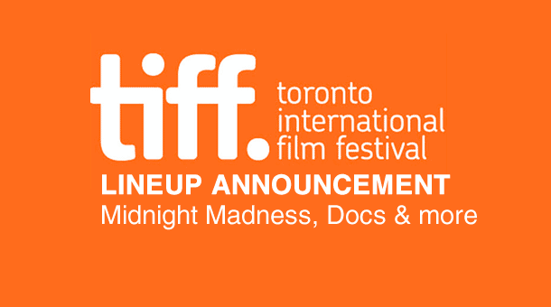 Toronto International Film Festival 2012 Lineup Revealed: Midnight Madness, Documentaries & More