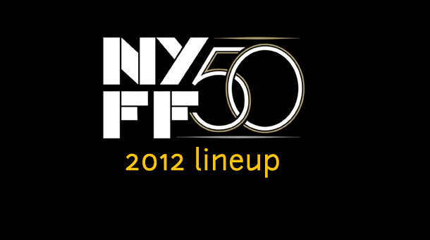 New York Film Festival Reveals 2012 Main Slate Lineup Film Festival