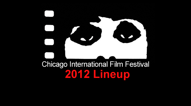 Chicago International Film Festival 2012 Lineup Announced