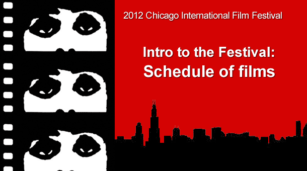 2012 Chicago International Film Festival Coverage Introduction