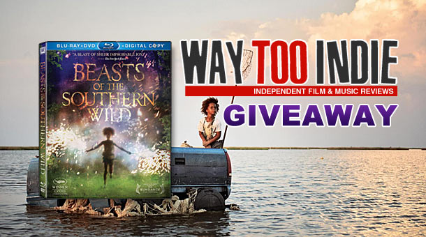 Giveaway: Win Beasts of the Southern Wild on Blu-ray