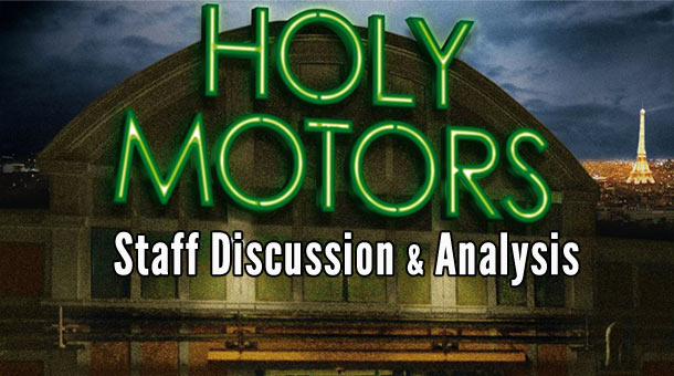 Staff Discussion and Analysis of Holy Motors Features