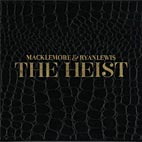 Macklemore &amp; Ryan Lewis &#8211; The Heist Music cover
