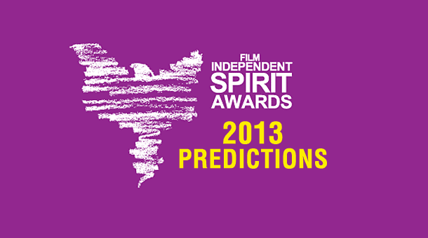 2013 Independent Spirit Award Predictions
