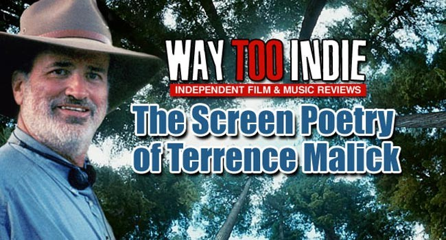 Video Essay: The Screen Poetry of Terrence Malick Features