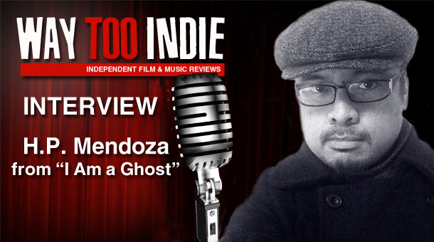Interview: H.P. Mendoza – I Am a Ghost
