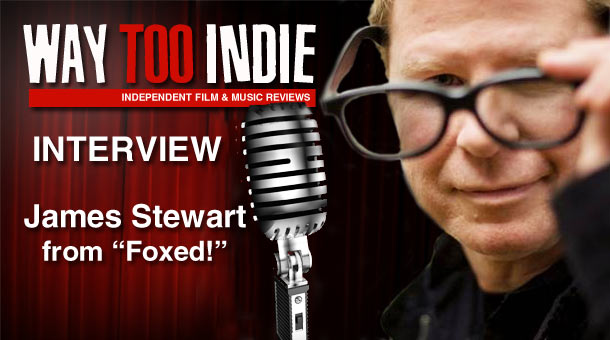 Interview: James Stewart – Foxed!