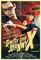 The Ghastly Love of Johnny X (SF IndieFest) poster
