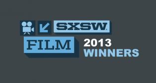 2013 SXSW Film Festival Award Winners