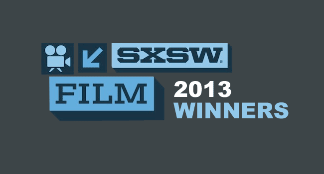 2013 SXSW Film Festival Award Winners Awards