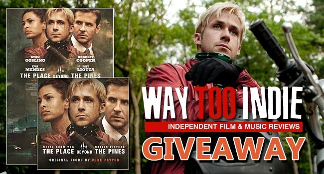 Giveaway: Win The Place Beyond the Pines Soundtrack and Poster
