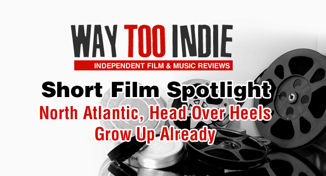 Way Too Indie Short Film Spotlight #3