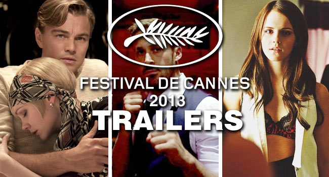 List of 2013 Cannes Film Festival trailers