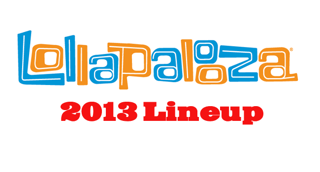 Lollapalooza 2013 Lineup
