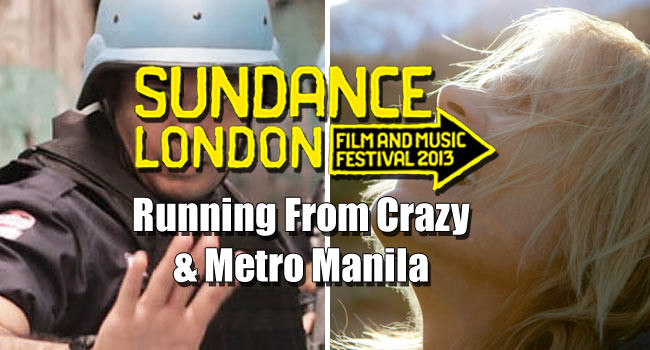 2013 Sundance London: Running From Crazy Review & Metro Manila