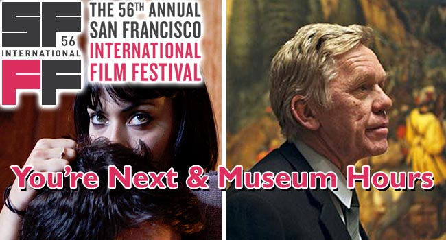 2013 SFIFF: You're Next & Museum Hours