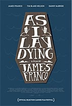 As I Lay Dying (Cannes Review) Movie cover