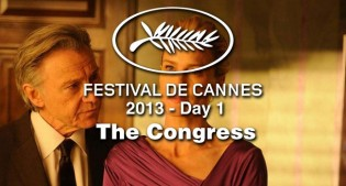 Cannes Day #1: The Congress Film Festival