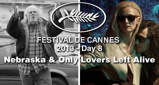Cannes Day #8: Nebraska & Only Lovers Left Alive Film Festival