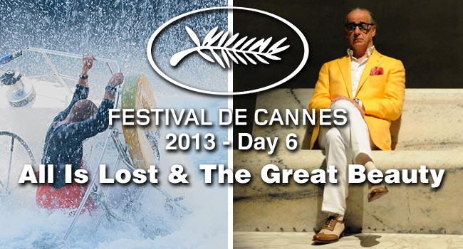 Cannes Day #6: All Is Lost & The Great Beauty