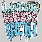 Later Babes – DETH album cover