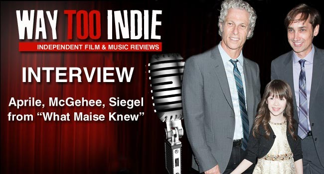 Interview: Onata Aprile, Scott McGehee, David Siegel of What Maisie Knew