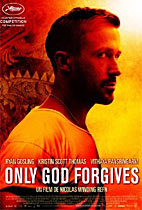 Only God Forgives (Cannes Review) movie poster