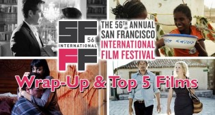 2013 SFIFF Wrap-Up and Top 5 Film Festival