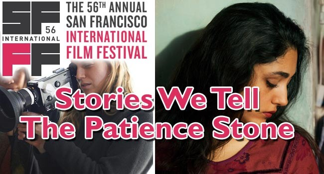 2013 SFIFF: Stories We Tell & The Patience Stone