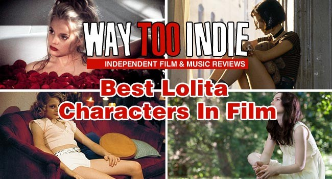 Best Lolita Characters In Film Features