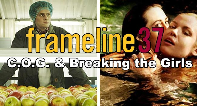 Frameline37 Reviews: C.O.G. & Breaking the Girls