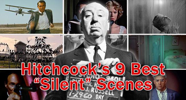"""Hitchcock's 9 Best """"Silent"""" Scenes"""