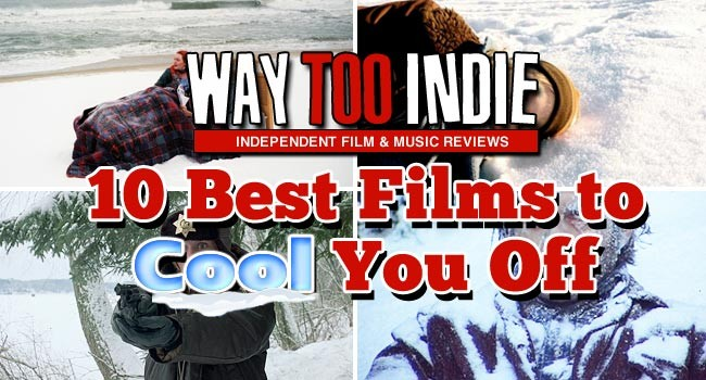 10 Best Films to Cool You Off