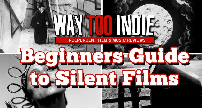 Beginner's Guide To Silent Films