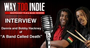 Interview: Dannis and Bobby Hackney of A Band Called Death