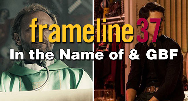 Frameline Reviews: In the Name of & GBF