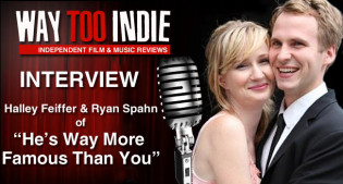 Interview: Halley Feiffer and Ryan Spahn of He's Way More Famous than You
