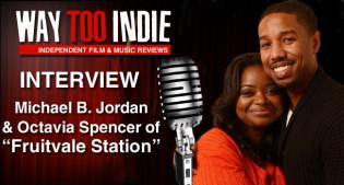 Interview: Michael B. Jordan and Octavia Spencer of Fruitvale Station