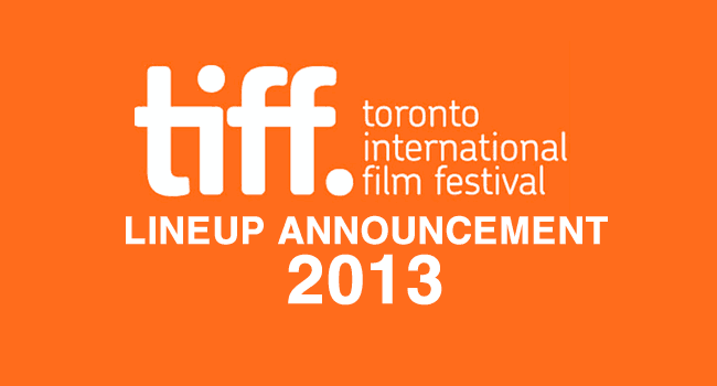 TIFF 2013: First wave of titles announced