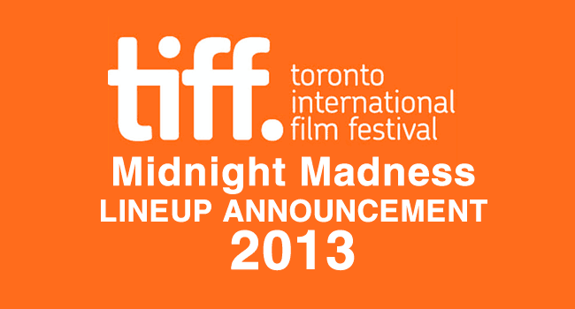 TIFF 2013: Midnight Madness program announced
