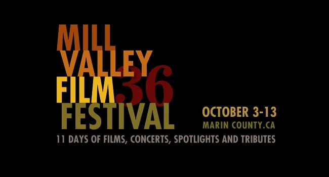 Mill Valley Film Festival Coverage Introduction