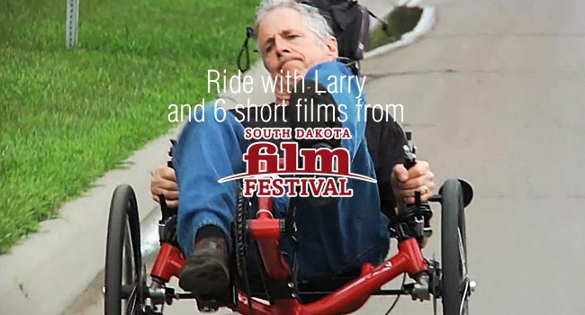 South Dakota Film Festival: Ride with Larry and 6 short films